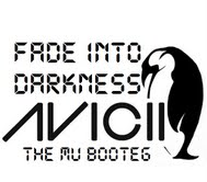 Avicii Fade into Darkness The Mu
