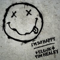 Felguk vs Tim Healey - I'm So Happy
