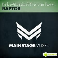 Rick Mitchells & Bas van Essen - Raptor (Original Mix)