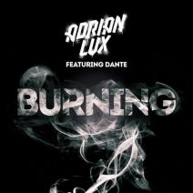 Adrian Lux feat. Dante - Burning (Ivan Gough & Feenixpawl Remix)