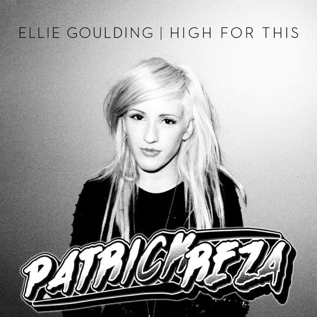 Ellie Goulding - High For This (PatrickReza Dubstep Remix)