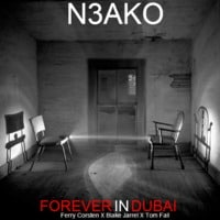Forever In Dubai (Ferry Corsten X Blake Jarrel X Tom Fall)