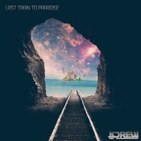 KDrew - Last Train To Paradise