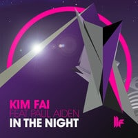 Kim Fai Feat Paul Aiden - In The Night