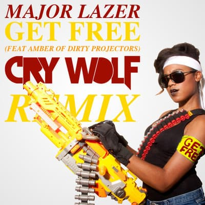 Major Lazer - Get Free (Feat. Amber Of Dirty Projectors) (Cry Wolf Remix)