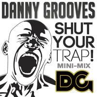 Shut Your Trap! Mini-Mix 2012 (Trap Mixtape)