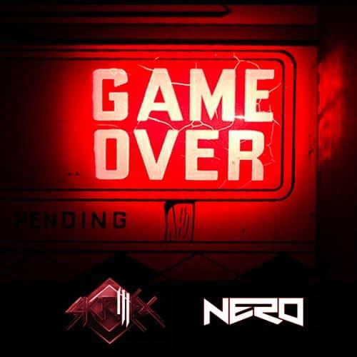 Skrillex & Nero - Game Over