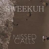 Sweekuh Missed Calls