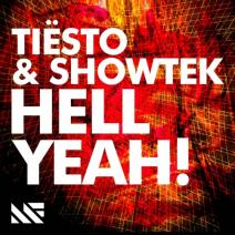 Tiesto and Showtek Hell Yeah!