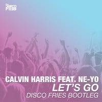 Calvin Harris ft. Ne-Yo - Let's Go [Disco Fries Bootleg]