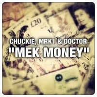 DJ Chuckie, MRK1 & Doctor - Mek Money