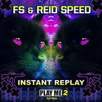 FS & Reid Speed - Instant Replay (Revolvr Remix)