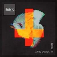 Mario Larrea feat. Jennifer Levy - Belief (Chris Lake Edit)