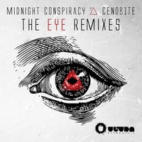 Midnight Conspiracy & Cenob1te - The Eye (Wuki Remix) [Out July 16 on Ultra Records]