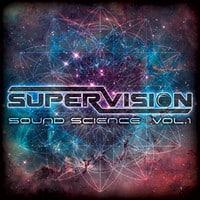 SuperVision - Sound Science Vol. 1
