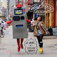 A-Trak & Dillon Francis - Money Makin' Remixes