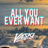Deadmau5 ft. Billy Newton - All You Ever Want (Vaski Trap Remix)