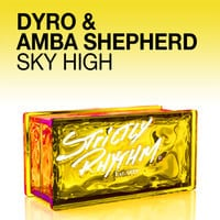 Dyro & Amba Shepherd - Sky High (Original Mix)