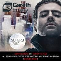 Gareth Emery vs. Super 8 & Tab - All Is Now Empire (ft. Activa) (Jorn van Deynhoven Rmx) Darude Mash