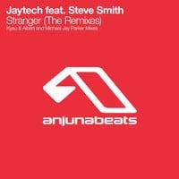 Jaytech - Stranger (The Remixes)