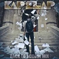 Kap Slap - Back To School Mix