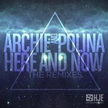 [EDM Sauce Exclusive] Archie - Here and Now Remixes