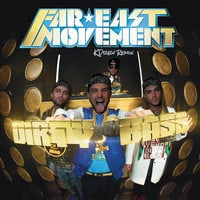 Far East Movement - Dirty Bass (KDrew Remix)