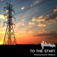 Hollidayrain- To the Start (ft. Brenton Mattheus)