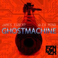 James Egbert & Alex Mind - Ghost Machine (Original Mix)