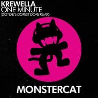 Krewella - One Minute (DotEXE's Dopest Dope Remix)