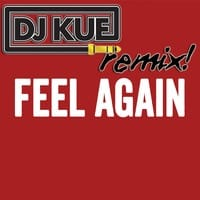 One Republic - Feel Again (It's The DJ Kue Remix!)