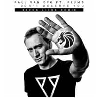 Paul van Dyk - I Don't Deserve You (Seven Lions Remix)
