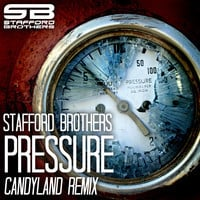 Stafford Brothers ft. MDPC - Pressure (Candyland Remix)