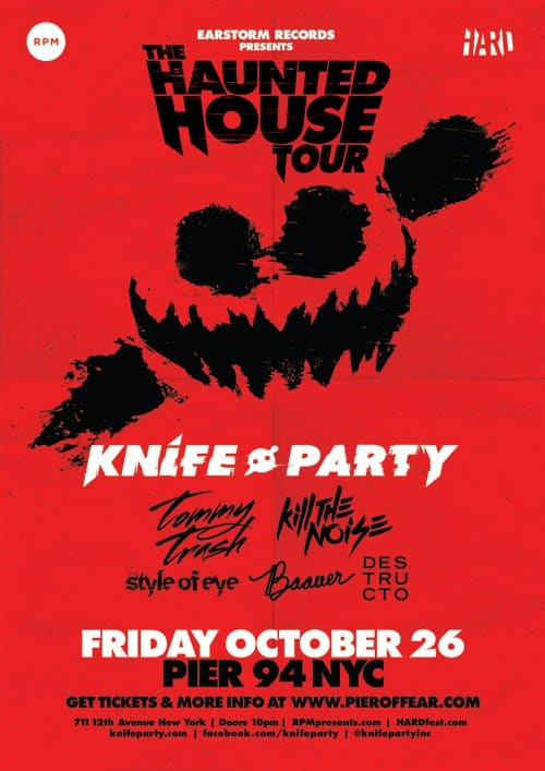 The Haunted House Tour w/ Knife Party - Style of Eye Pier 94