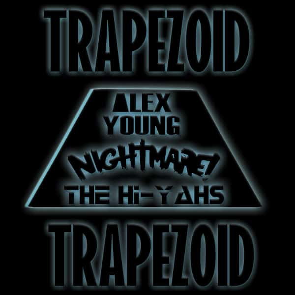 The Hi-Yahs Trapezoid EP