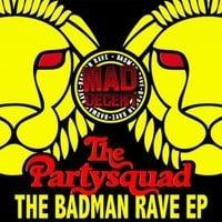 The Partysquad ft. Alvaro - Badman (Luminox Remix)