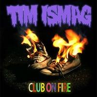 Tim Ismag - Club On Fire VIP (FREE DOWNLOAD])