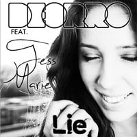 Deorro Feat. Tess Marie - Lie (Original Mix)