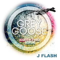 J Flash - Grey Goose (Original Mix)