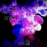 KURA & MAKJ - Space Designer (Original Mix)