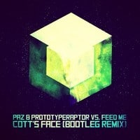 PAZ & PrototypeRaptor vs Feed Me - Cott's Face(Bootleg Remix)[FREE DL]