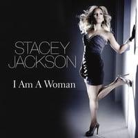Stacey Jackson - I Am A Woman (Ziggy Remix)