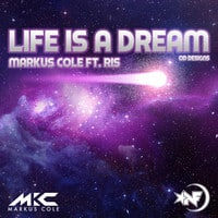Markus Cole Ft. Ris - Life Is a Dream