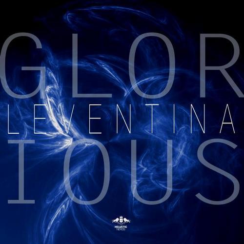 Leventina - Glorious (Original Mix)