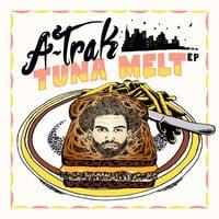 A-Trak - Tuna Melt EP Snippets