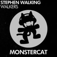 Stephen Walking - Walkers (Monstercat Release)