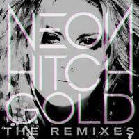 Neon Hitch ft. Tyga - Gold (Disco Fries Remix)