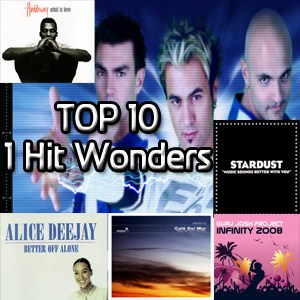 Top 10 1 Hit Electronic Dance Music Wonders