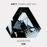 Arty - When I See You (Alesso Remix)