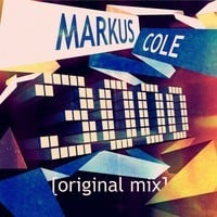 Markus Cole - 3000 (Original Mix)